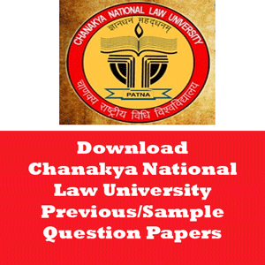 Chanakya National Law University Question Papers